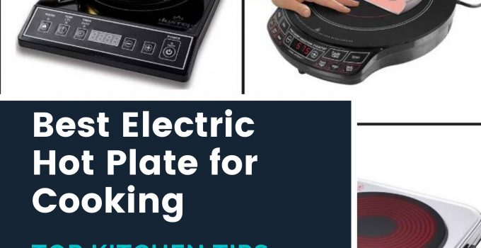 Best Electric Hot Plate for Cooking
