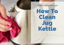How To Clean Jug Kettle